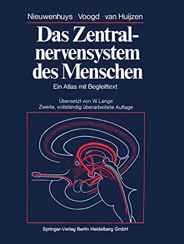 Das Zentralnervensystem des Menschen: Ein Atlas mit Begleittext