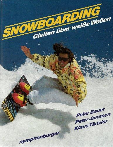 Snowboarding: Gleiten über weisse Wellen