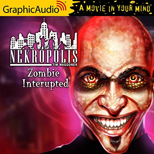 Zombie Interrupted [Dramatized Adaptation] cover art