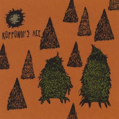 Roppongi's Ace