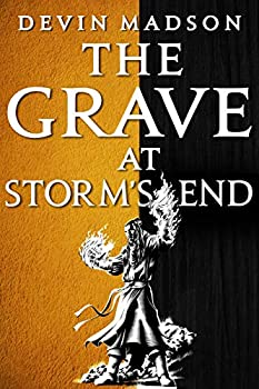 The Grave at Storm s End  The Vengeance Trilogy 3