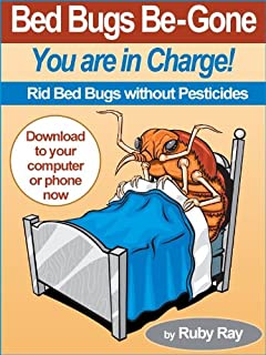Bed Bugs Be-Gone (You are in Charge! Book 1)