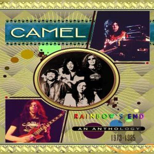 Rainbow's End-a Camel Anthology 1973-1985
