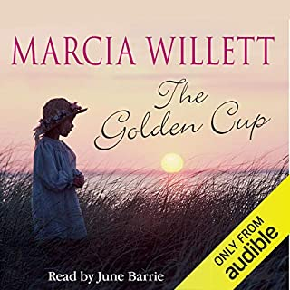 The Golden Cup                   By:                                                                                                                                 Marcia Willett                               Narrated by:                                                                                                                                 June Barrie                      Length: 12 hrs and 56 mins     14 ratings     Overall 4.1