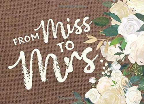 From Miss To Mrs: Cute Rustic Bridal Shower Guest Book And Gift Recorder