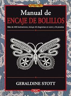 MANUAL DE ENCAJE DE BOLILLOS (Labores (drac))