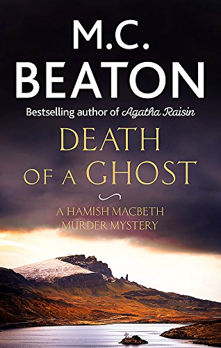 Death of a Ghost (Hamish Macbeth) 1472117417 Book Cover