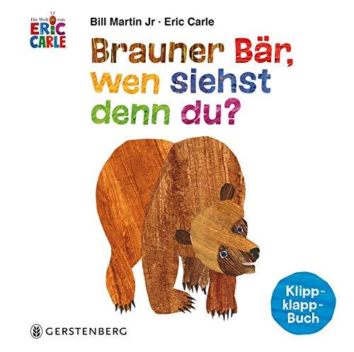 Brauner Bär, wen siehst denn du?: Klipp-klapp-Buch