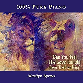 "Can You Feel the Love Tonight (From ""The Lion King"") [100% Pure Piano]"