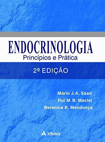 Endocrinologia - princípios e práticas