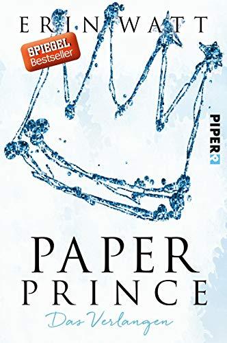 Paper Prince (Paper-Reihe 2): Das Verlangen