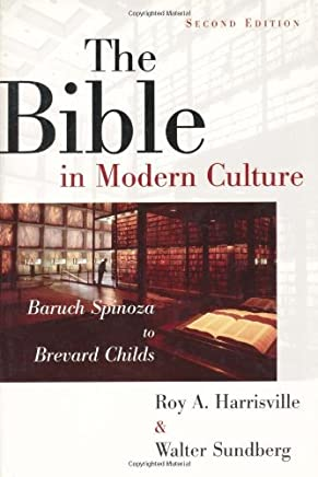 [The Bible In Modern Culture: Baruch Spinoza to Brevard Childs] [By: Harrisville, Roy A.] [July, 2002]