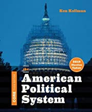 The American Political System (Core Third Edition, 2018 Election Update)