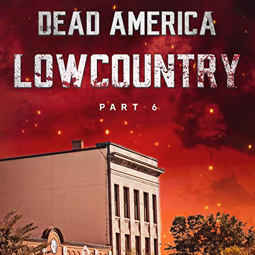 Dead America - Lowcountry Pt. 6 Titelbild