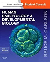 Human Embryology & Developmental Biology by Carlson MD PhD, Bruce M.. (Saunders,2013) [Paperback] 5th Edition