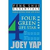 Feng Shui Essentials -- 4 Green Life Star - Joey Yap