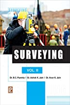 Surveying: No. 2 [Dec 01, 2005] Punmia, Dr. B. C.; Jain, Ashok Kumar and Jain, A. K.