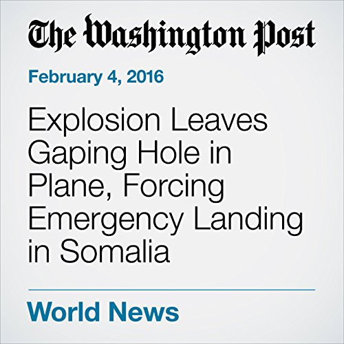 Explosion Leaves Gaping Hole in Plane, Forcing Emergency Landing in Somalia cover art