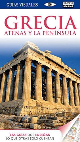 Grecia (Guías Visuales): Atenas y la Península