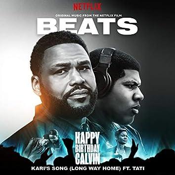 "Kari's Song (Long Way Home) [feat. Tati] [Original Music from the Netflix Film ""Beats""]"