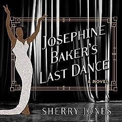 Josephine Baker\'s Last Dance
