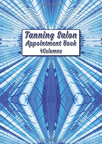 Tanning Salon Appointment Book: 15 minute interval, 4 columns per page, Undated daily schedule planner For Spray-tan and Solarium Salons