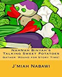 NahNah Binyah's Talking Sweet Potatoes (Stories Short and Sweet Book 1)