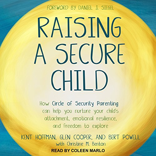 Raising a Secure Child audiobook cover art