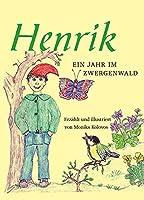 Henrik - Ein Jahr im Zwergenwald