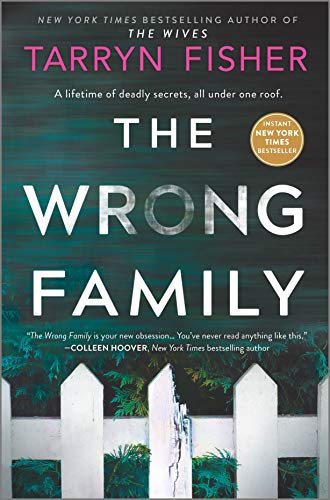 Compare Textbook Prices for The Wrong Family: A Thriller Original Edition ISBN 9781525806377 by Fisher, Tarryn