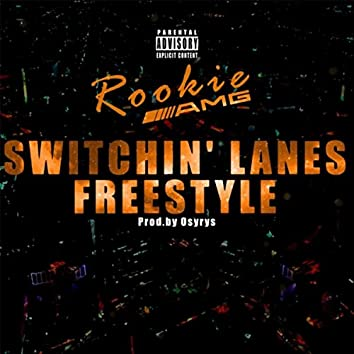 Switchin' Lanes (feat. Rookie Amg)