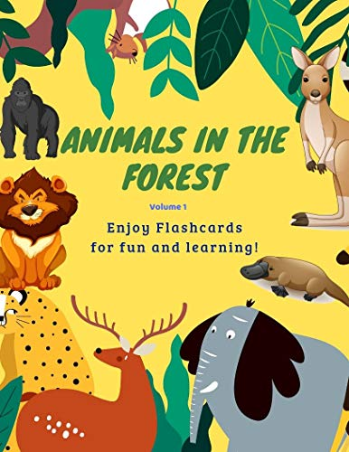 Animals in the forest Flashcards vocabulary for Kids (Volume.1): Flashcards of wild animals for Kids and Preschools for Learning & Skill Development (English Edition)