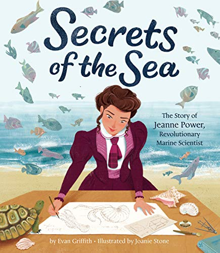 Compare Textbook Prices for Secrets of the Sea: The Story of Jeanne Power, Revolutionary Marine Scientist  ISBN 9780358244325 by Griffith, Evan,Stone, Joanie