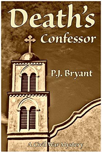 Download Death's Confessor: A Civil War Murder Mystery (English Edition) B01JVJ532U