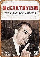 McCarthyism The Fight America ティンサイン ポスター ン サイン プレート ブリキ看板 ホーム バーために