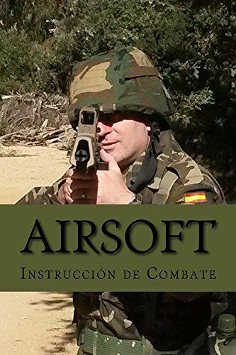 Airsoft: Instrucción de Combate
