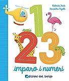1 2 3 imparo i numeri. Ediz. a colori