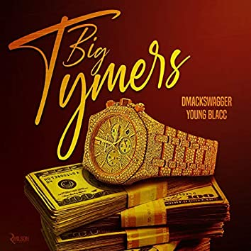 Big Tymers (feat. Young Blacc)
