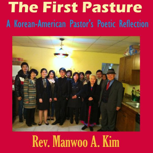 The First Pasture audiobook cover art