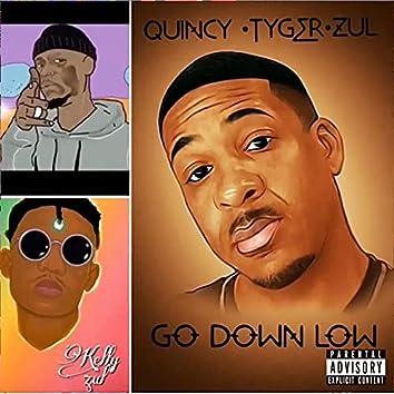 GO DOWN LOW (feat. Big Tyger & Kelly Zul)