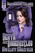 Death at the Diogenes Club: A Sherlock Holmes and Lucy James Mystery (The Sherlock Holmes and Lucy James) (Volume 6)