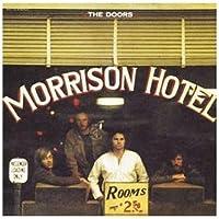 Morrison Hotel by DOORS (2007-03-27)