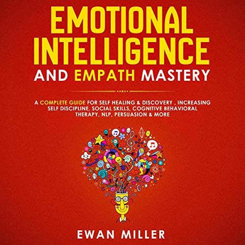 Emotional Intelligence and Empath Mastery cover art