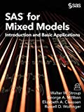 SAS for Mixed Models: Introduction and Basic Applications - Walter W. Stroup PhD