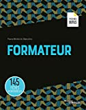 Formateur - 145 fiches opérationnelles (Les fiches outils) - Format Kindle - 9782212735192 - 26,99 €