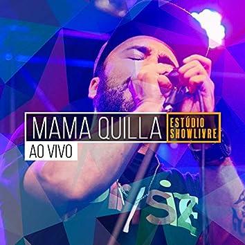 Mama Quilla no Estúdio Showlivre (Ao Vivo)