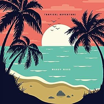 Tropical Adventure
