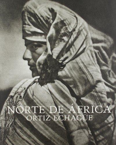 Norte de África.: Ortiz Echagüe. (Libros de Autor)