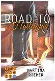 Road to Hallelujah (Herzenswege 1): New Adult Romance