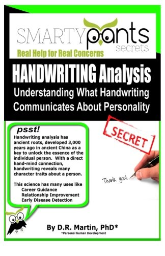 Handwriting Analysis: Graphology - Understanding What Handwriting Communicates About Personality Traits